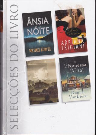 Selecções do Livro: Ânsia Pela Noite / Muito Valentine / Morte de Madrugada / A Promessa do Natal