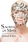 Sacrifice of Mine (Mine, #4)