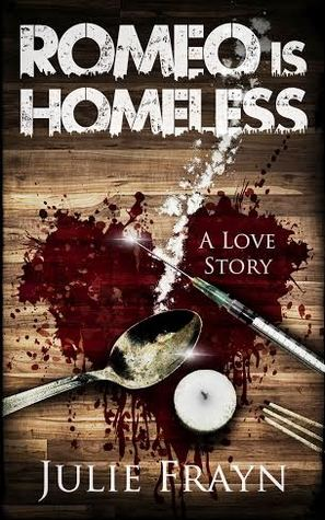 Romeo is homeless by Julie Frayn