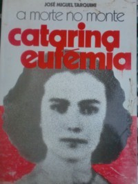 A morte no monte - Catarina Eufémia