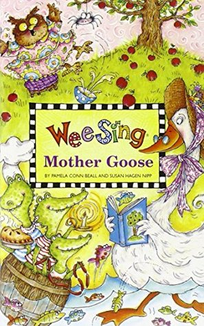 Wee Sing Mother Goose by Pamela Conn Beall
