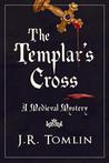 The Templar's Cross (Sir Law Kintour #1)