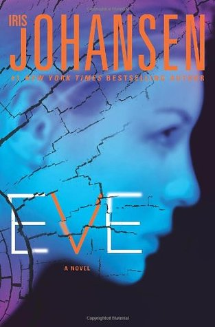 Eve (Eve Duncan, #12; Eve, Quinn and Bonnie #1)