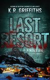 Last Resort by K.R. Griffiths