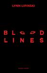 Bloodlines by Lynn Lipinski