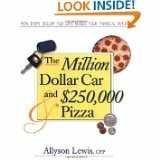Ebook The Million Dollar Car and $250,000 Pizza by Allyson Lewis DOC!