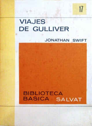 Los viajes de Gulliver (Biblioteca Básica Salvat, nº 17)