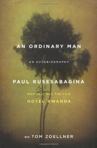 An Ordinary Man by Paul Rusesabagina