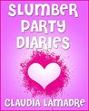 Slumber Party Diaries (How to Survive Middle School Series)