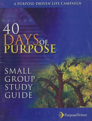 40 Days of Purpose: Small Group Study Guide