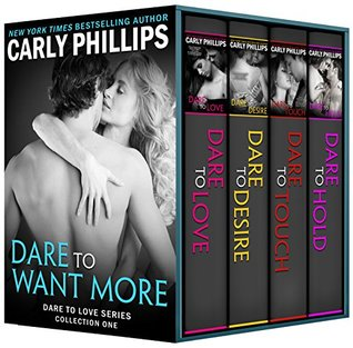 Dare to Want More: Dare to Love Series: Collection One
