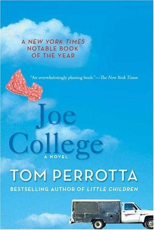Joe College by Tom Perrotta