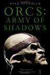 Orcs: Army of Shadows (Orcs Bad Blood #2)