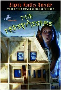 The Trespassers by Zilpha Keatley Snyder