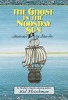 The Ghost in the Noonday Sun