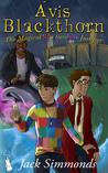 Avis Blackthorn: The Magical Multicolour Jumper (Wizard Magic School, #2)