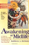 Awakening at Midlife: A Guide to Reviving Your Spirit, Recreating Your Life, and Returning to Your Truest Self