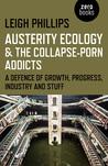 Austerity Ecology...