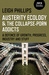 Austerity Ecology & the Collapse-porn Addicts by Leigh Phillips