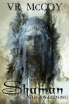 Shaman: The Awakening