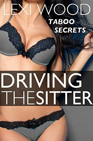 Driving the Sitter (Taboo Secrets)