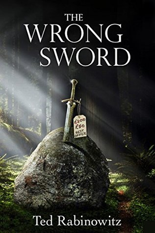 The Wrong Sword by Ted Rabinowitz