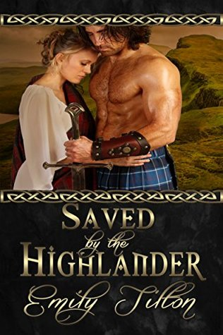 Saved by the Highlander