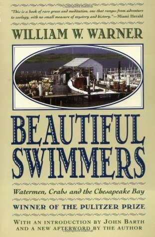 Beautiful Swimmers by William W. Warner
