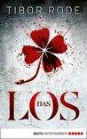 Das Los by Tibor Rode