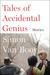Tales of Accidental Genius