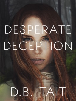 Desperate Deception by D.B. Tait