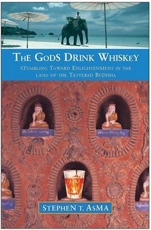 the-gods-drink-whiskey-stumbling-toward-enlightenment-in-the-land-of-the-tattered-buddha