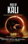 AJAYA - RISE OF KALI