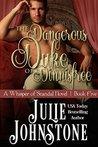 The Dangerous Duke of Dinnisfree (A Whisper of Scandal #5)