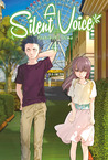 A Silent Voice, Vol. 4 by Yoshitoki Oima