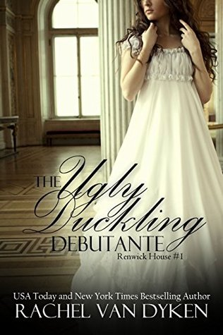 The Ugly Duckling Debutante(House of Renwick 1)