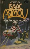 Tomorrow's Children: 18 Tales Of Fantasy And Science Fiction