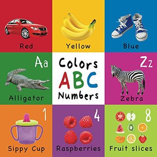 Colors, ABC, Numbers (Engage Early Readers: Children's Learning Books)