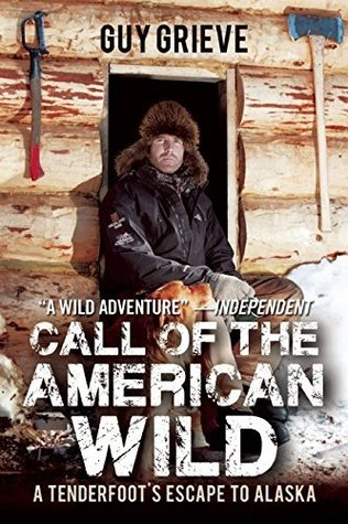 call-of-the-american-wild-a-tenderfoot-s-escape-to-alaska