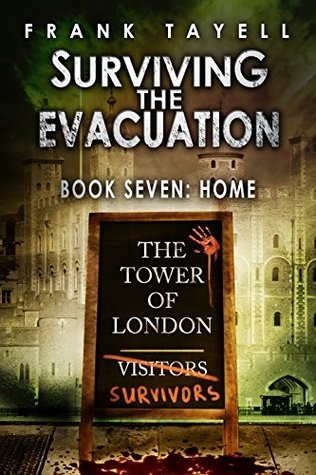 Home (Surviving The Evacuation #7)