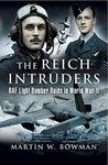 The Reich Intruders: RAF Light Bomber Raids in World War II