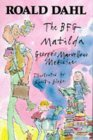 The BFG / Matilda / George's Marvellous Medicine