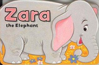 Zara the Elephant