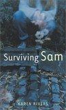 Surviving Sam by Karen Rivers