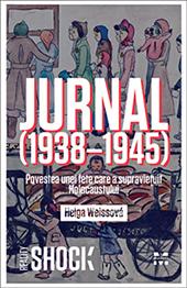 Jurnal (1938–1945): povestea unei fete care a supravieţuit Holocaustului