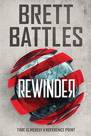 Rewinder (Rewinder Series Book 1)