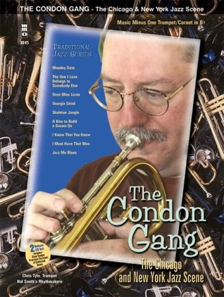 music-minus-one-trumpet-cornet-in-bb-the-condon-gang-adventures-in-new-york-the-chicago-new-york-jazz-scene