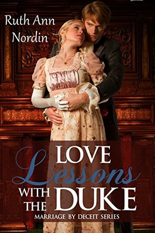 Love Lessons With The Duke (Marriage by Deceit, #2)