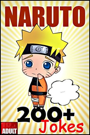 NARUTO: 200+ Best Memes, Jokes & Quotes in One (naruto shippuden manga, naruto shippuden, naruto memes, naruto funny jokes, naruto free, read naruto manga, naruto manga books)