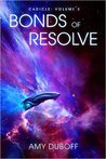 Bonds of Resolve (Cadicle, #3)